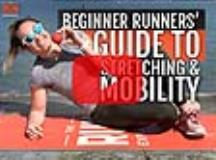 Beginning Runners Guide to Stretching and Mobility