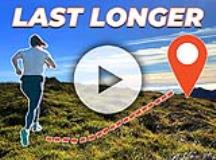 How to Last Longer on Your Next Run