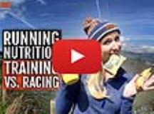 Running Nutrition for Training Versus Racing