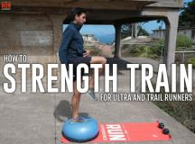 How to Strength Train for Ultra and Trail Running